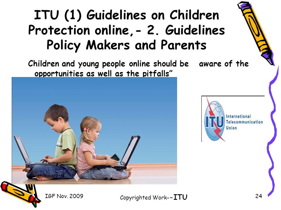 ITU (1) Guidelines on Children Protection online,- 2.