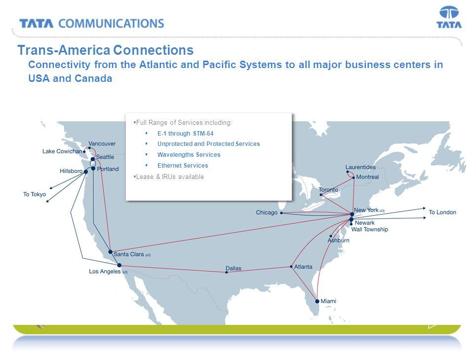 38 CORPORATE TGN - Atlantic Full range of Service Offerings including: _ DS3, STM1 through STM-64 _ Wavelength Services _ Fiber Pairs _ Ethernet Servi