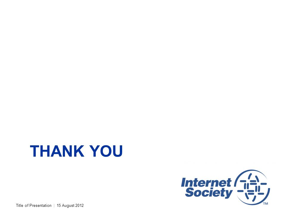 Title of Presentation | 15 August 2012 THANK YOU