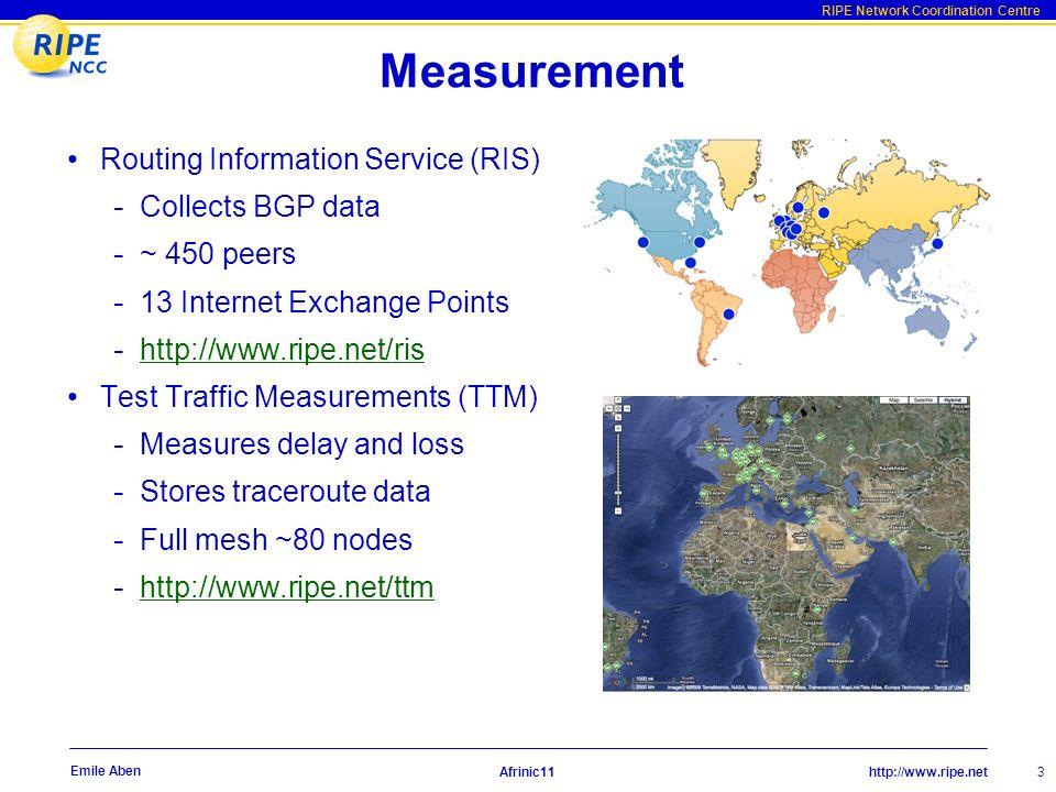 http://www.ripe.net RIPE Network Coordination Centre Afrinic11 4 Emile Aben TTM Interactive map Live Demo
