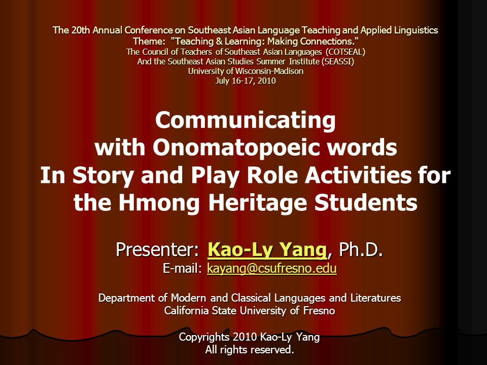 The 20th Annual Conference on Southeast Asian Language Teaching and Applied Linguistics Theme: