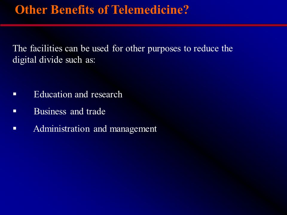 Other Benefits of Telemedicine.
