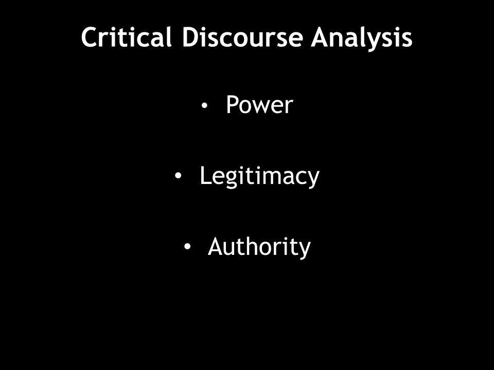 Critical Discourse Analysis Power Legitimacy Authority