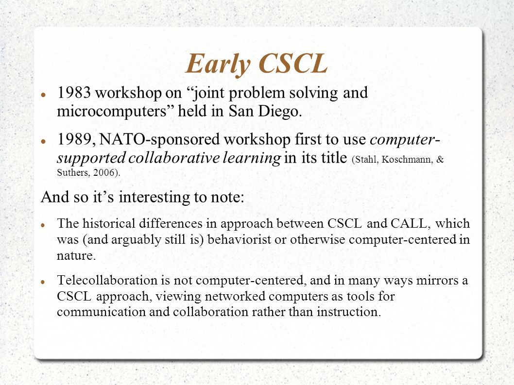 Early CSCL 1983 workshop on joint problem solving and microcomputers held in San Diego.