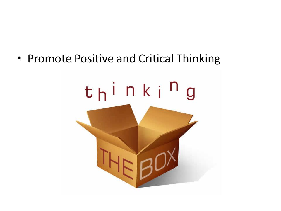 Promote Positive and Critical Thinking
