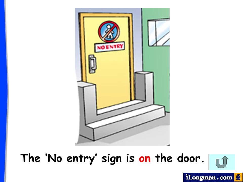 The No entry sign is on the door.