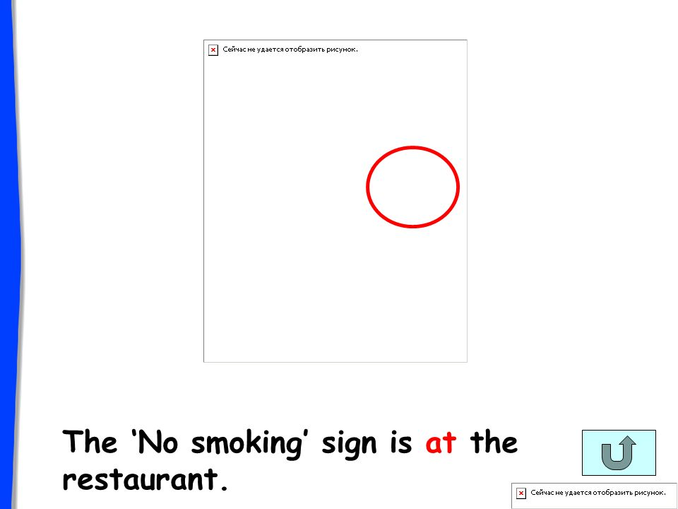 The No smoking sign is at the restaurant.