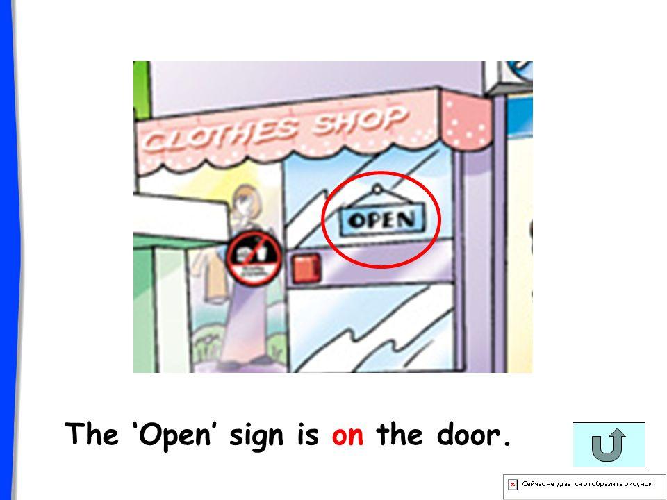 The Open sign is on the door.