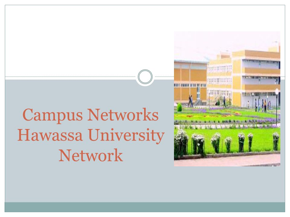 Campus Networks Hawassa University Network