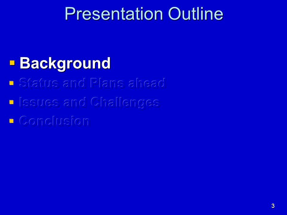 3 Presentation Outline