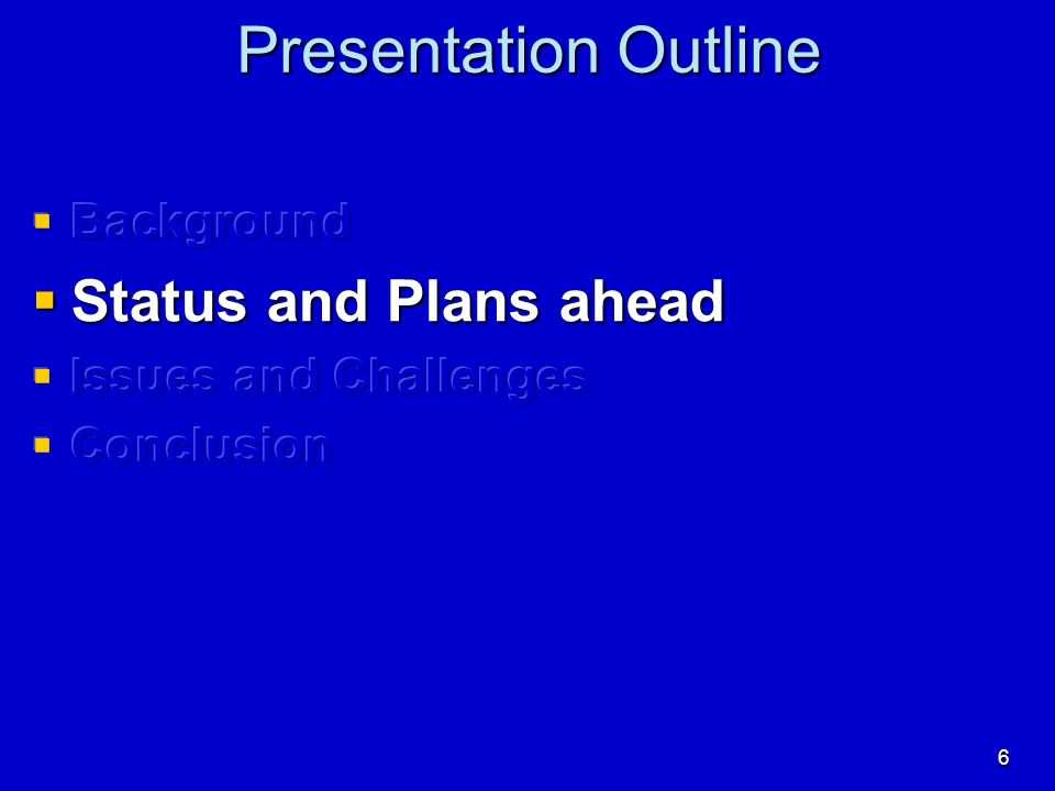 6 Presentation Outline