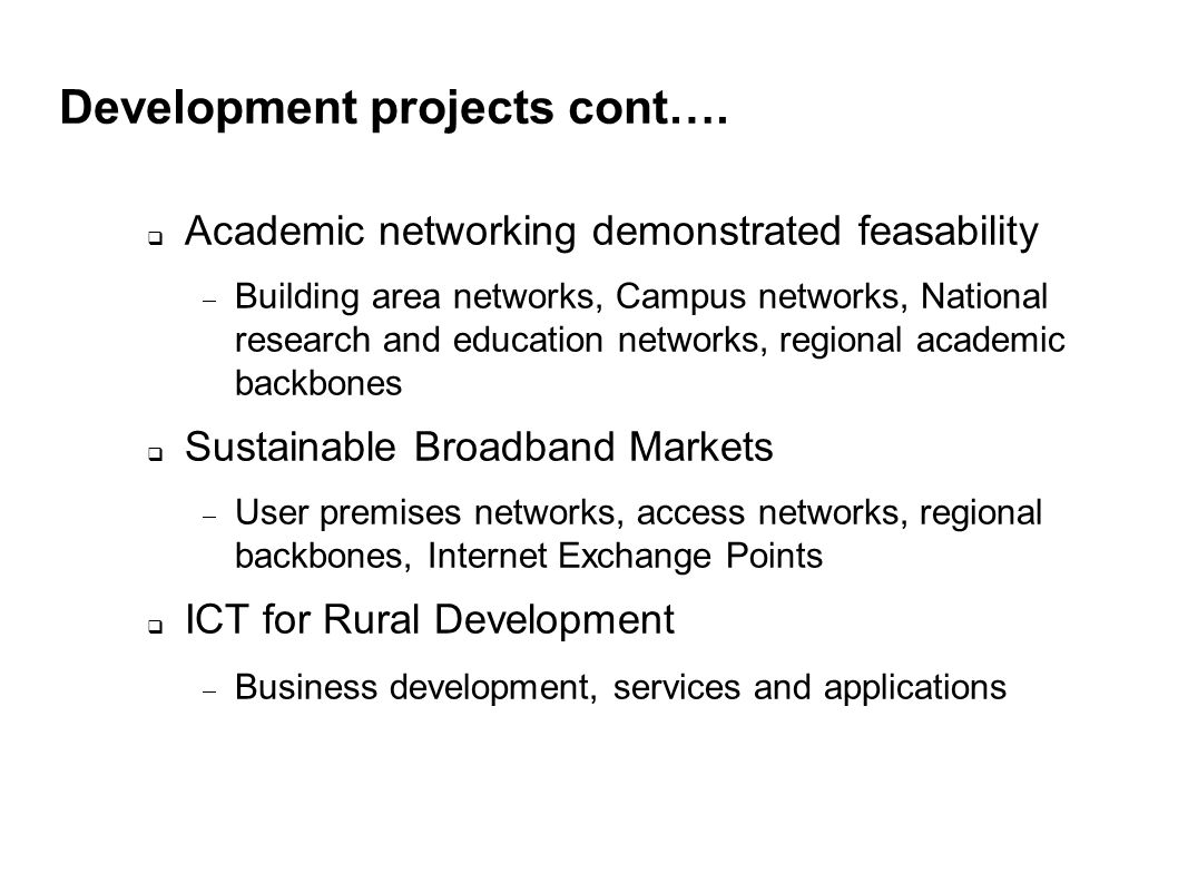Development projects cont….