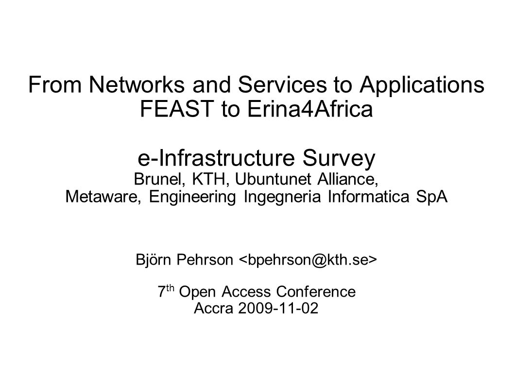 e-Infrastructures Environments supporting Virtual Research Collaboration Including supporting resources, such as – Data repositories – Computing resources – Communication networks