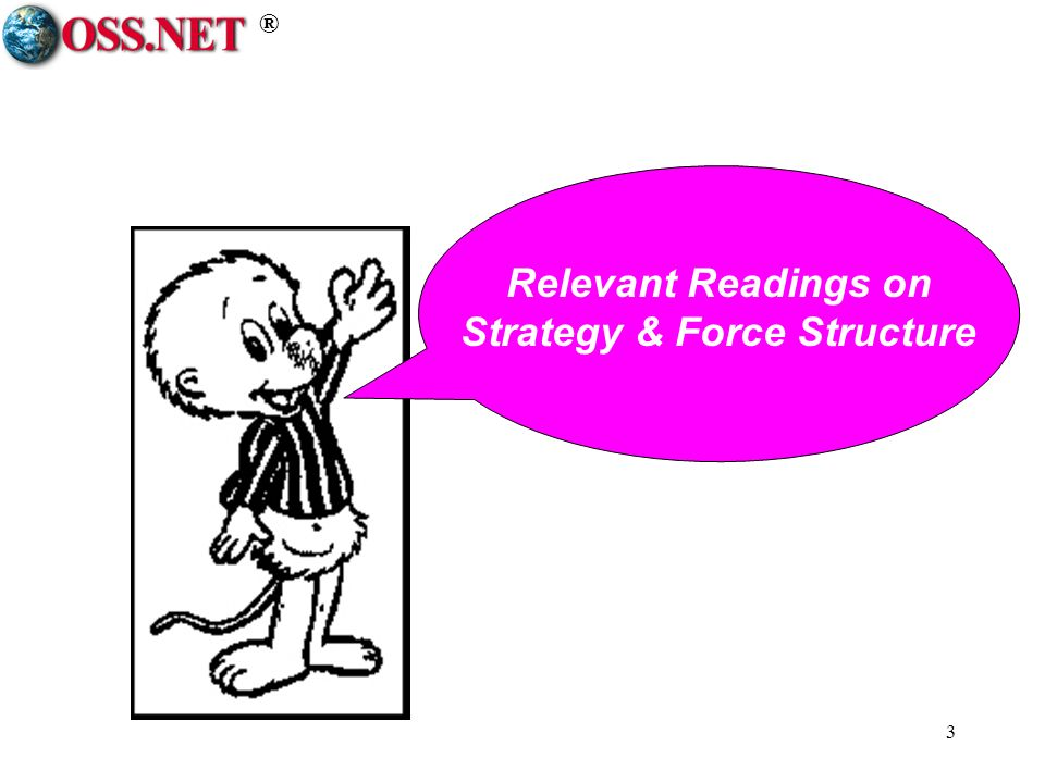 ® 3 Relevant Readings on Strategy & Force Structure