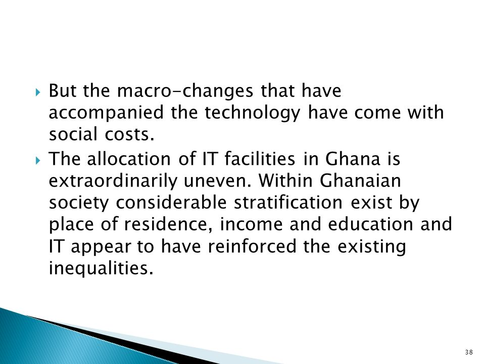 But the macro-changes that have accompanied the technology have come with social costs.