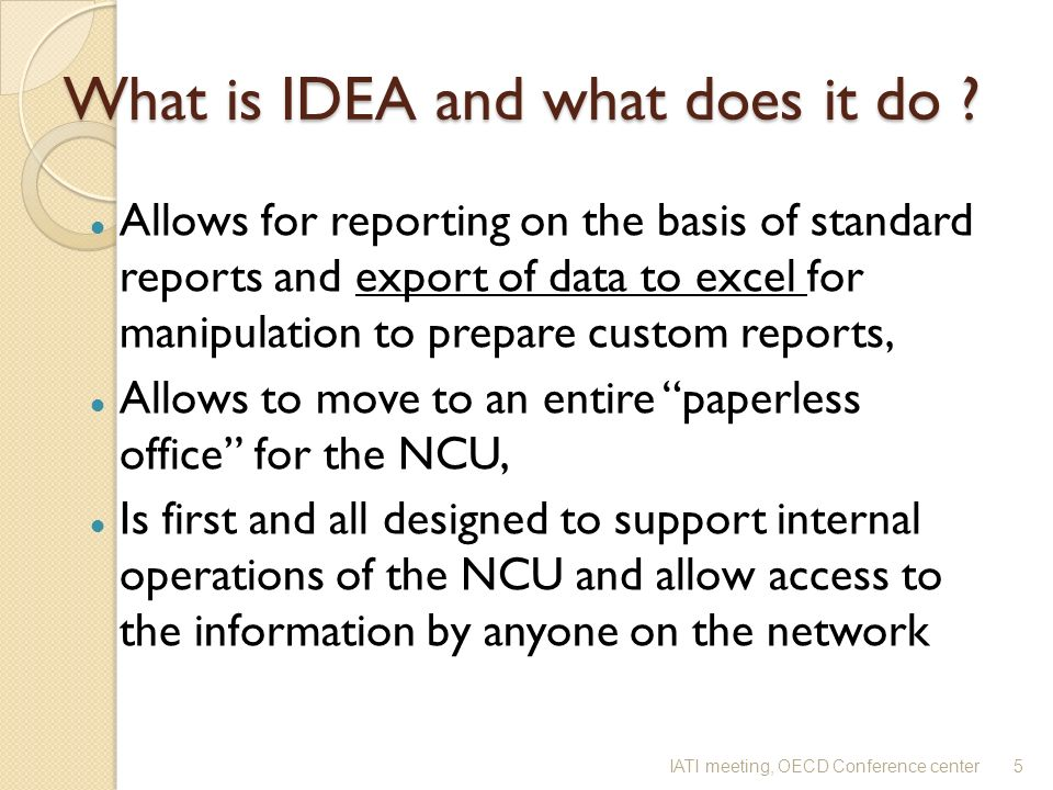 What is IDEA and what does it do .