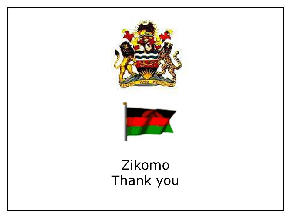 Zikomo Thank you