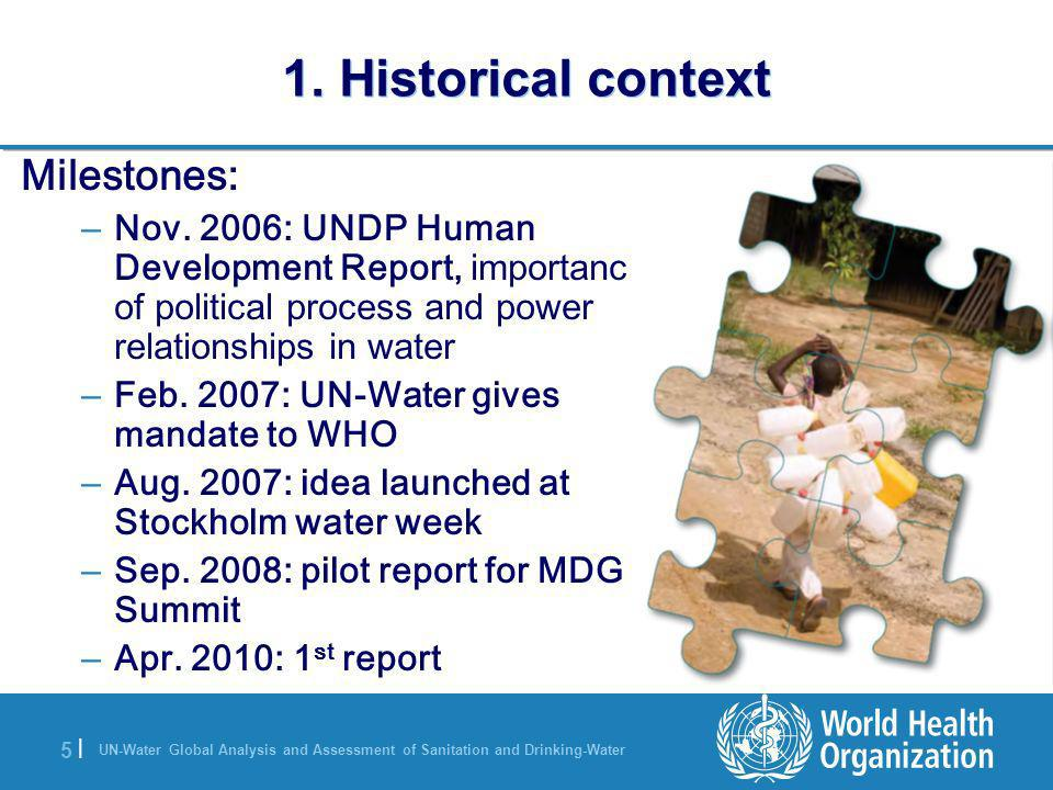 UN-Water Global Analysis and Assessment of Sanitation and Drinking-Water 5 |5 | 1.