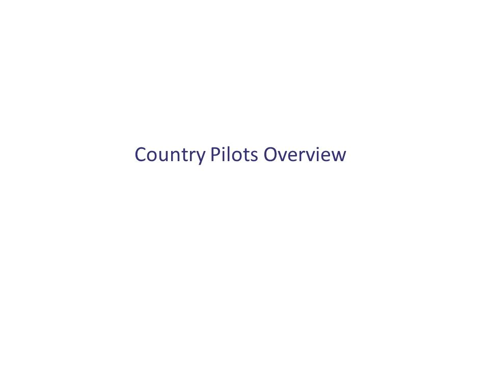 Country Pilots Overview