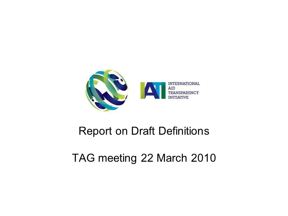 Report on Draft Definitions TAG meeting 22 March 2010