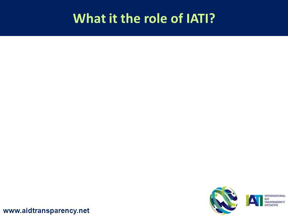 What it the role of IATI www.aidtransparency.net