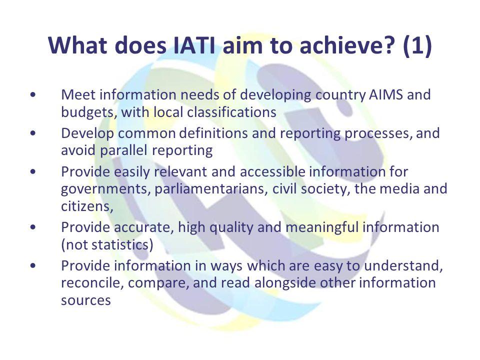 What does IATI aim to achieve.