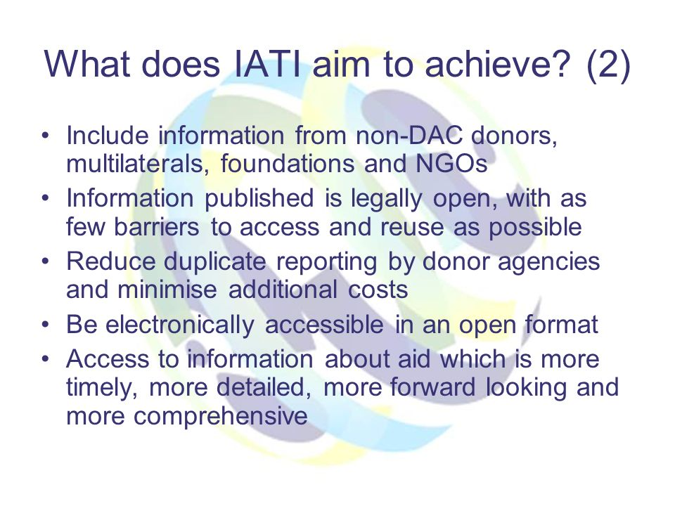 What does IATI aim to achieve.