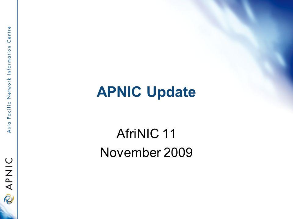 APNIC Update AfriNIC 11 November 2009