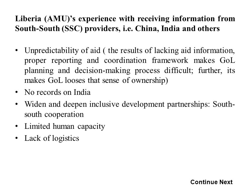 Liberia (AMU)s experience with receiving information from South-South (SSC) providers, i.e.
