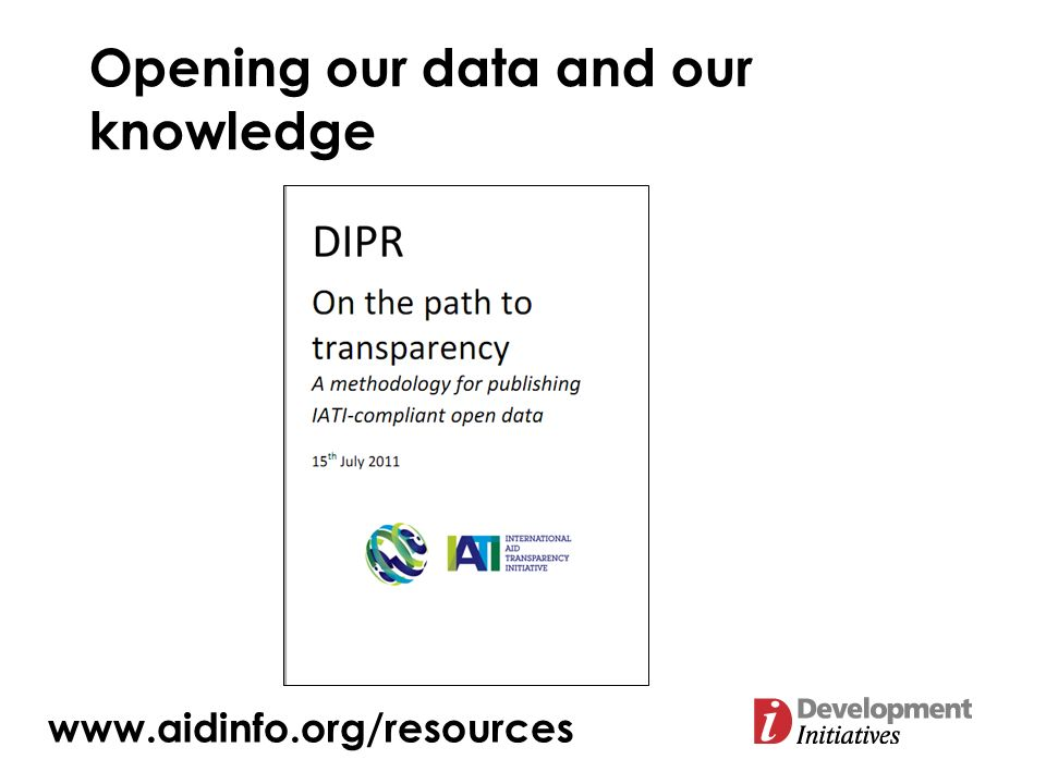 Opening our data and our knowledge www.aidinfo.org/resources