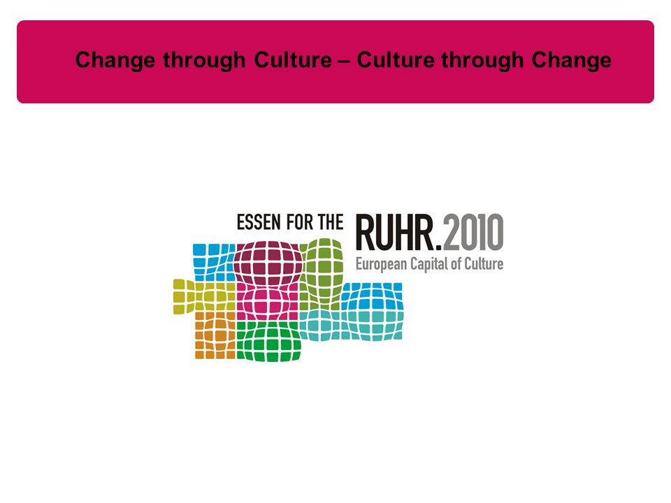 Change through Culture – Culture through Change