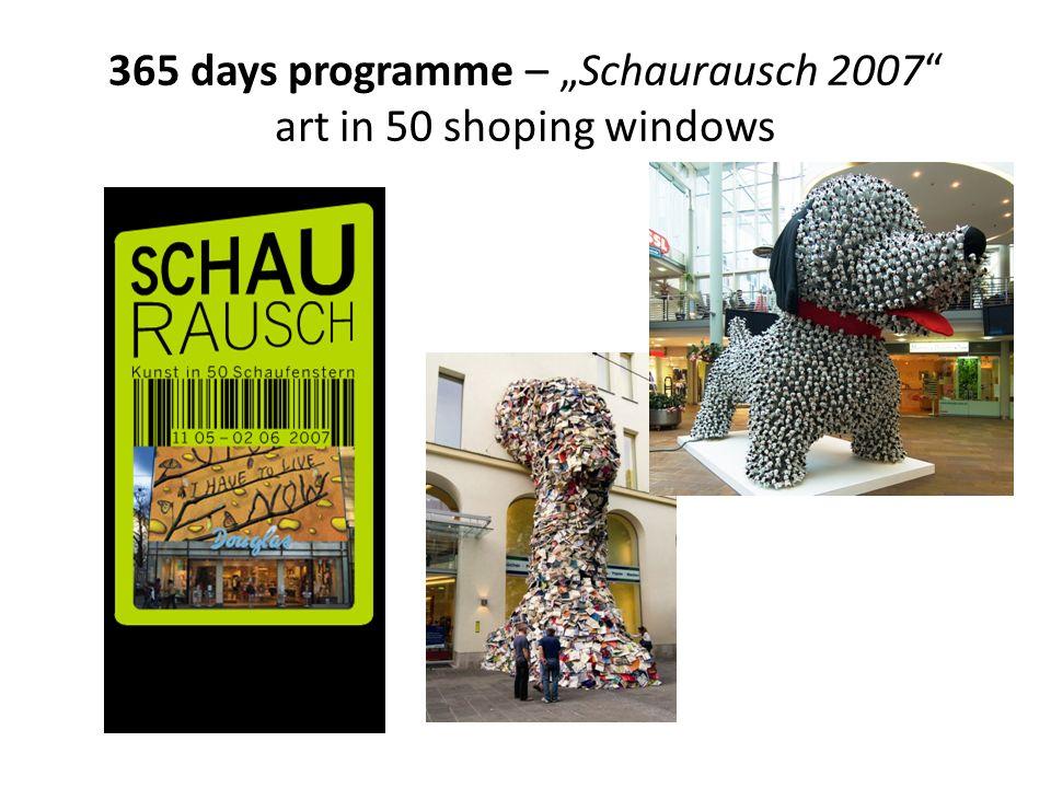 365 days programme – Schaurausch 2007 art in 50 shoping windows
