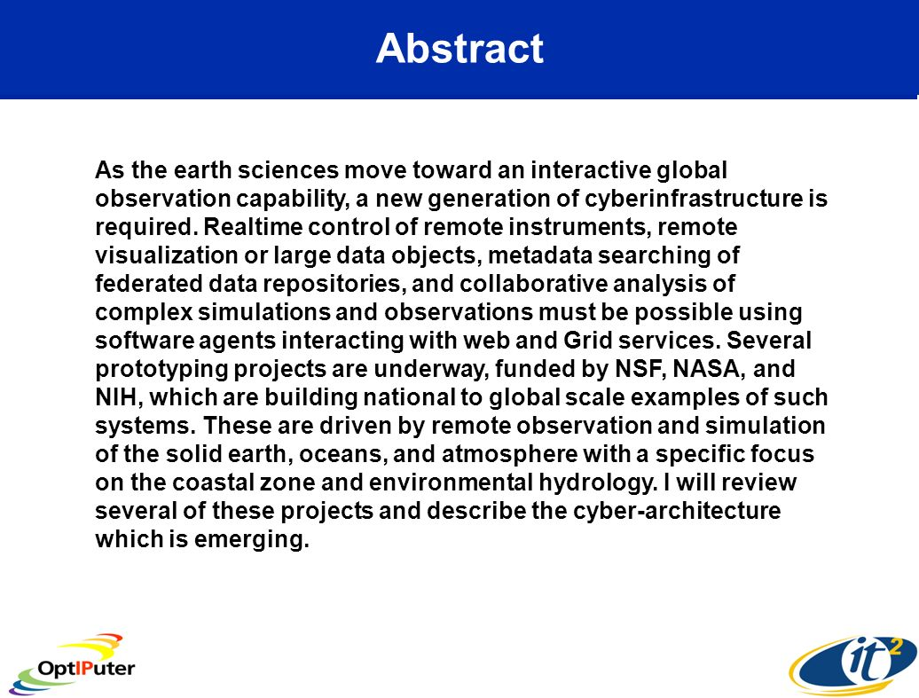 Abstract As the earth sciences move toward an interactive global observation capability, a new generation of cyberinfrastructure is required.
