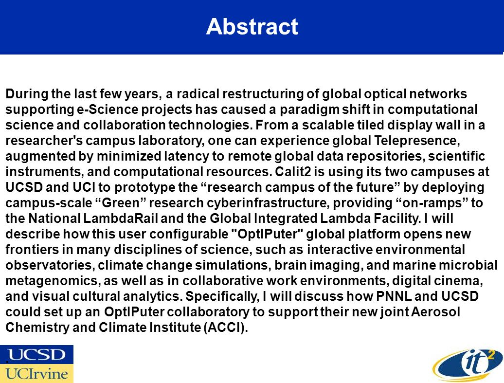 Abstract During the last few years, a radical restructuring of global optical networks supporting e-Science projects has caused a paradigm shift in co