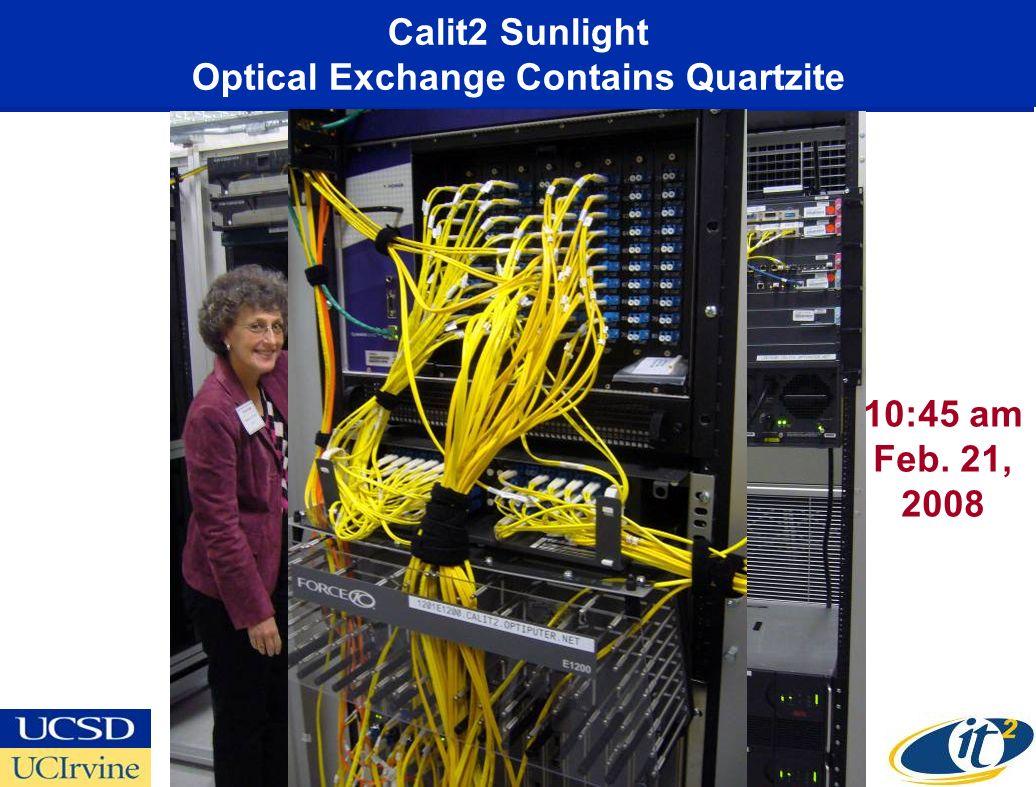 Calit2 Sunlight Optical Exchange Contains Quartzite 10:45 am Feb. 21, 2008