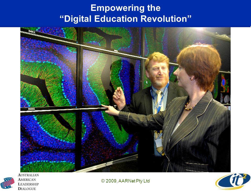 Empowering the Digital Education Revolution © 2009, AARNet Pty Ltd