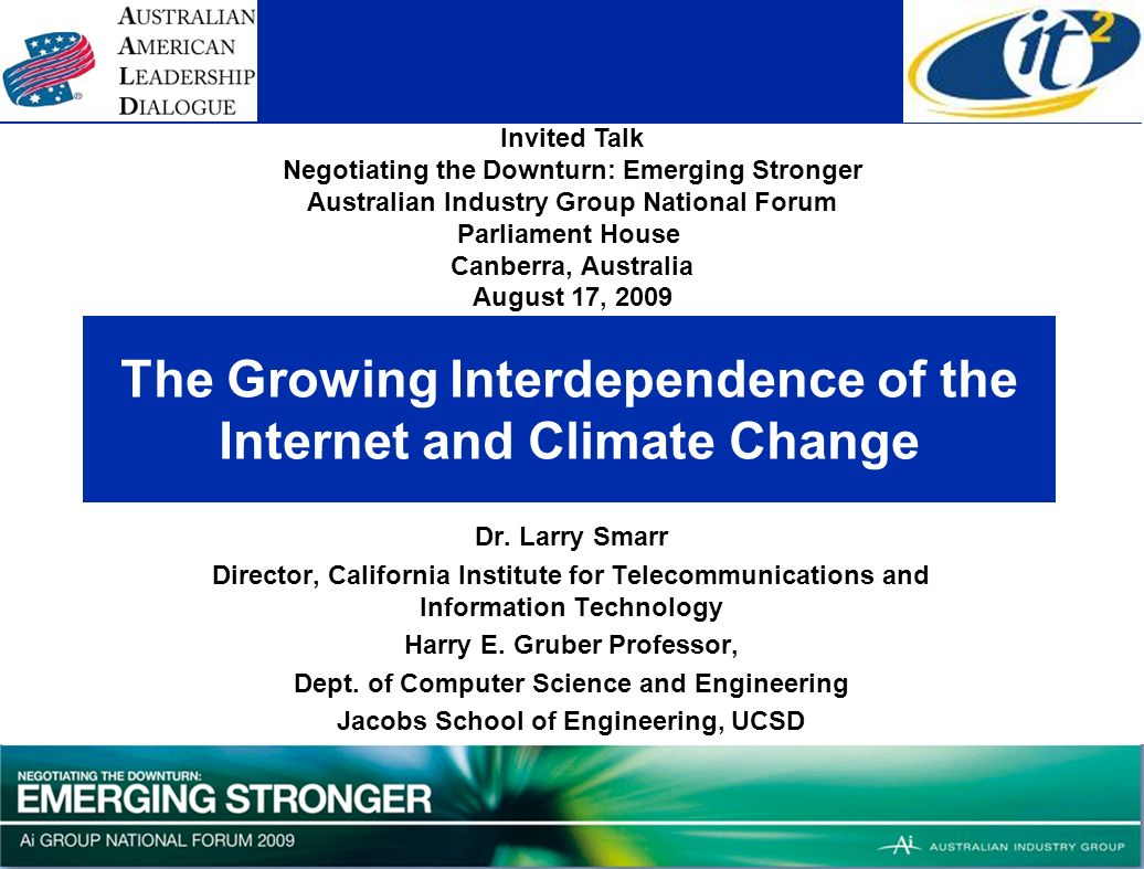 The Growing Interdependence of the Internet and Climate Change Dr.