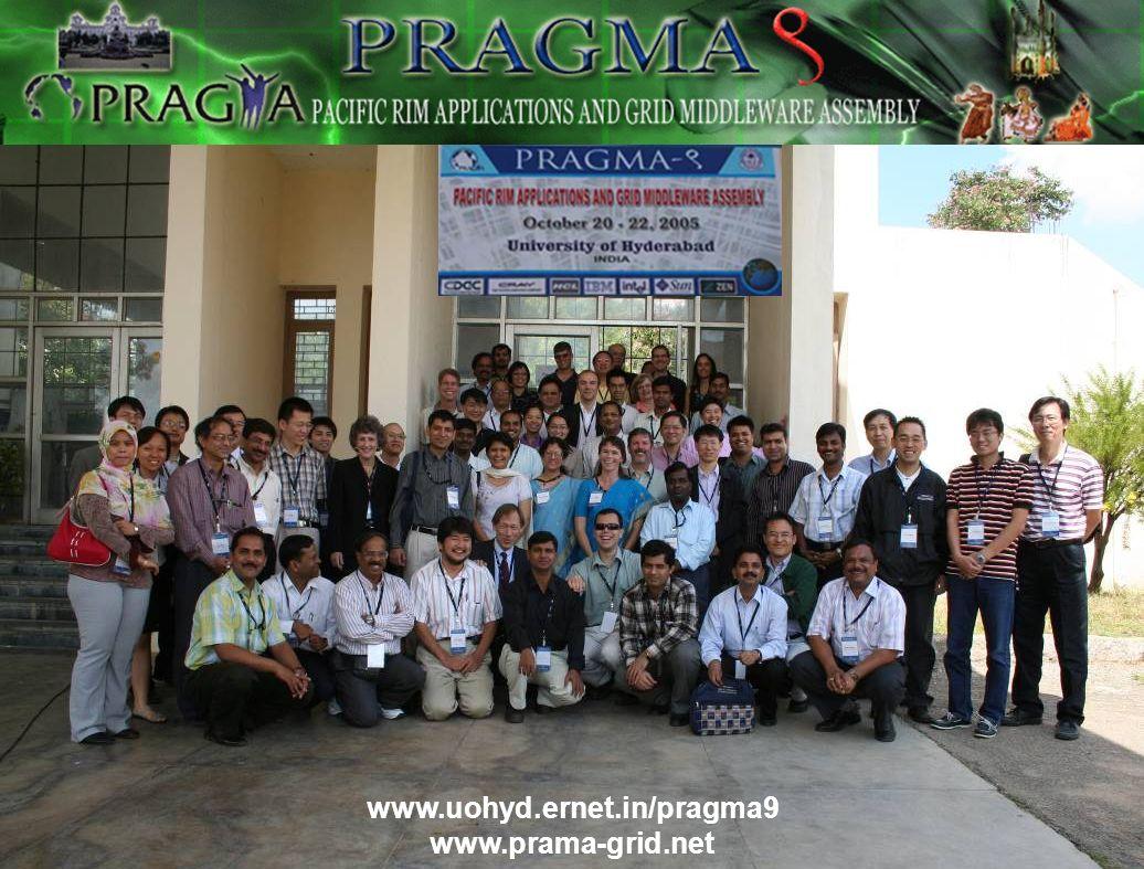 www.uohyd.ernet.in/pragma9 www.prama-grid.net