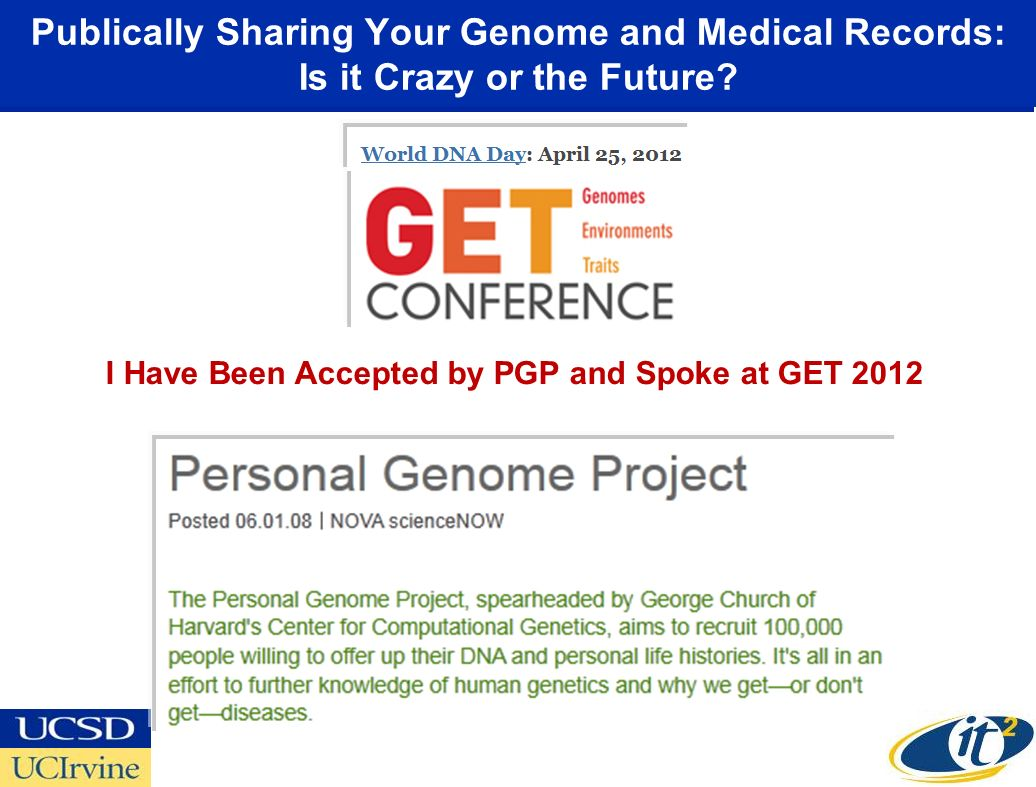 Publically Sharing Your Genome and Medical Records: Is it Crazy or the Future.