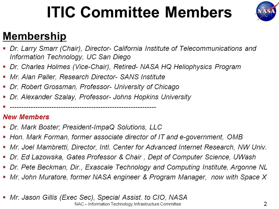 2 NAC – Information Technology Infrastructure Committee ITIC Committee Members Membership Dr.