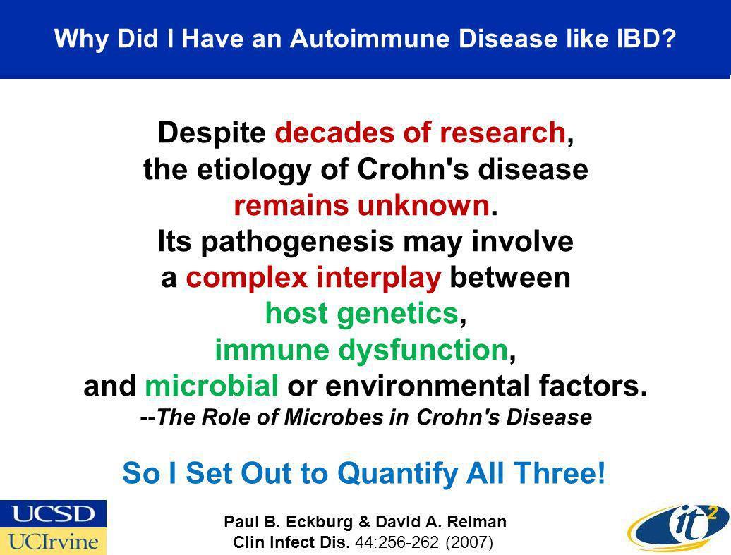 Why Did I Have an Autoimmune Disease like IBD.