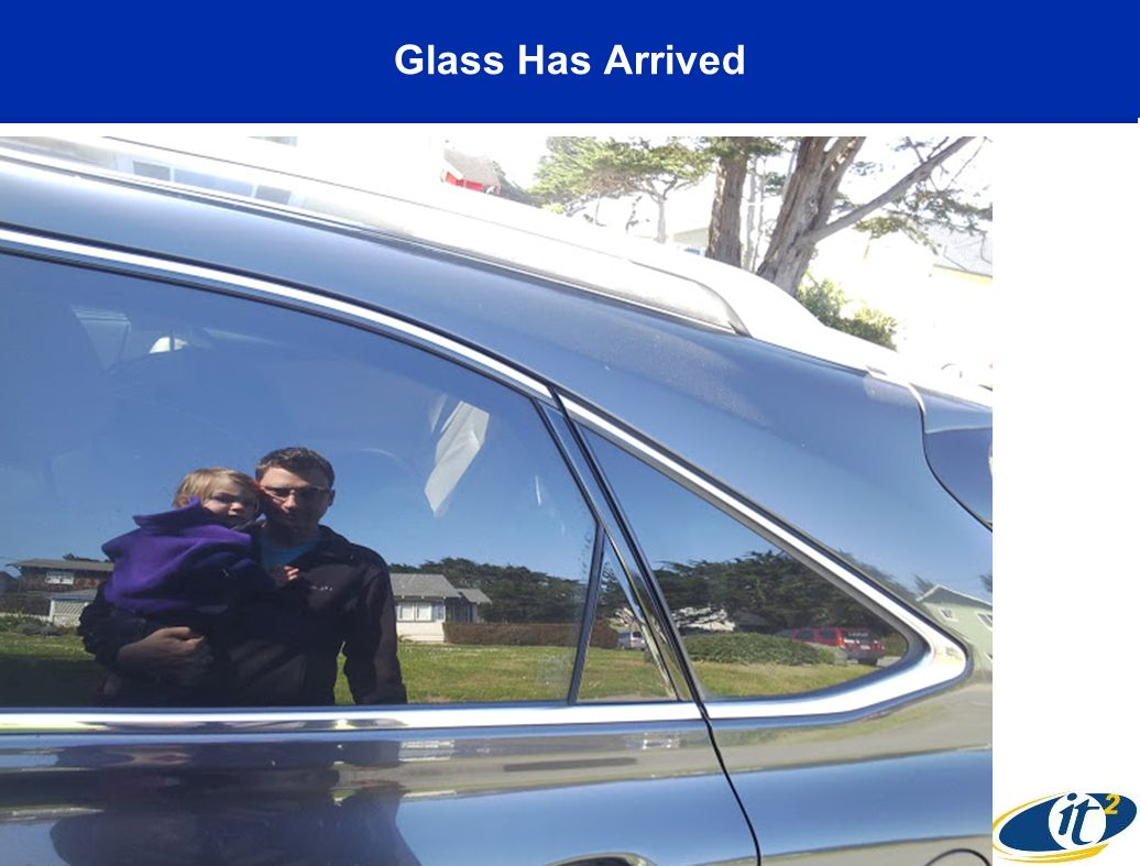 Glass Has Arrived