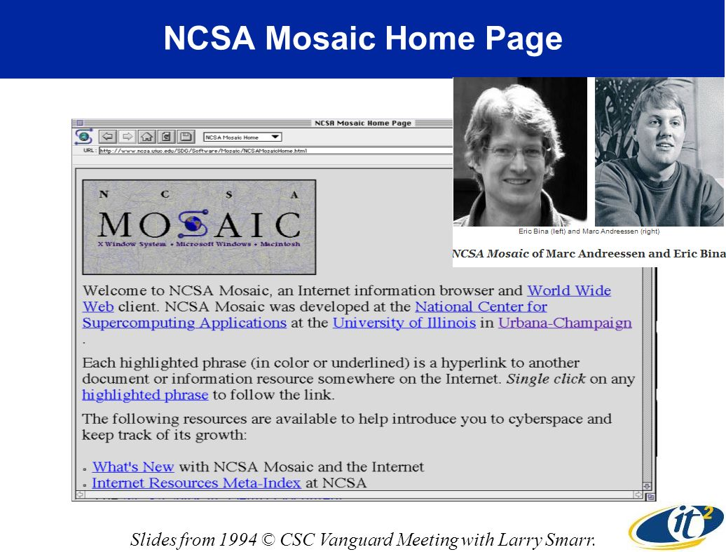 NCSA Mosaic Home Page Slides from 1994 © CSC Vanguard Meeting with Larry Smarr.