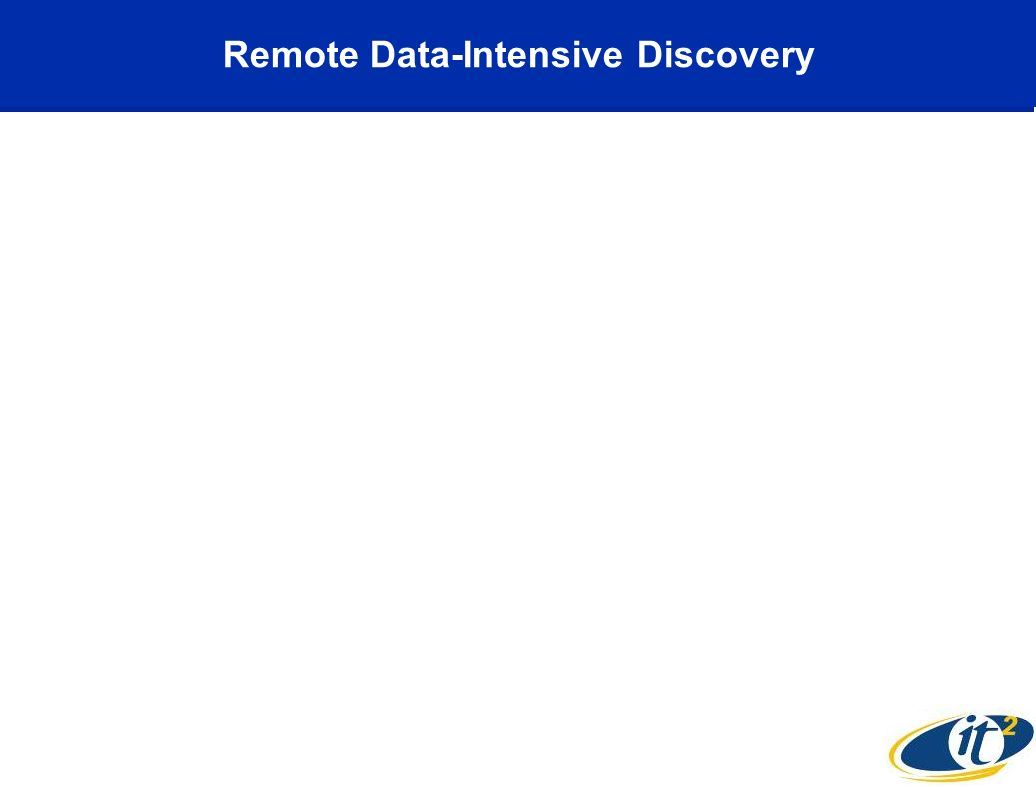 Remote Data-Intensive Discovery