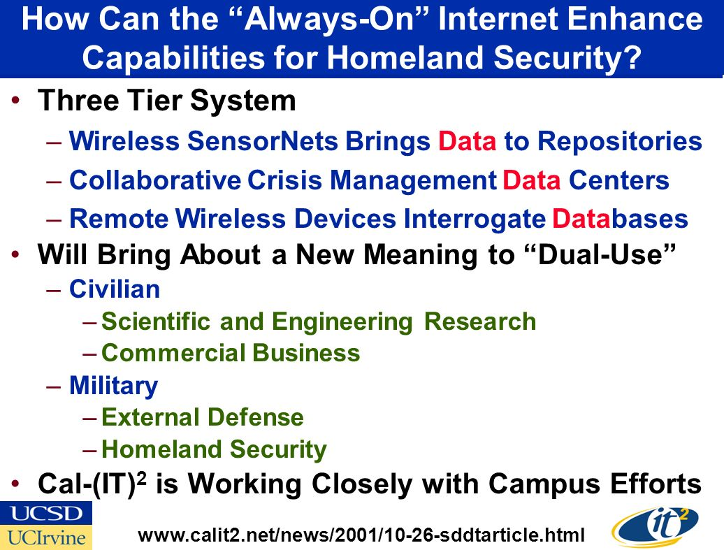 How Can the Always-On Internet Enhance Capabilities for Homeland Security.