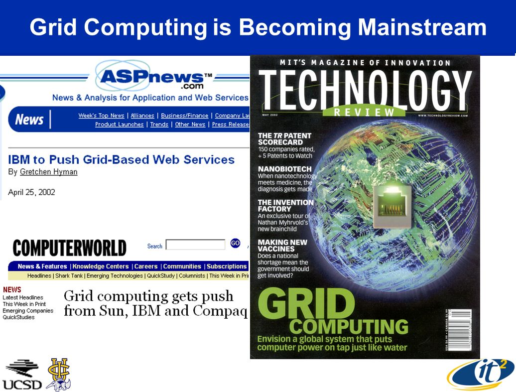 Grid Computing is Becoming Mainstream