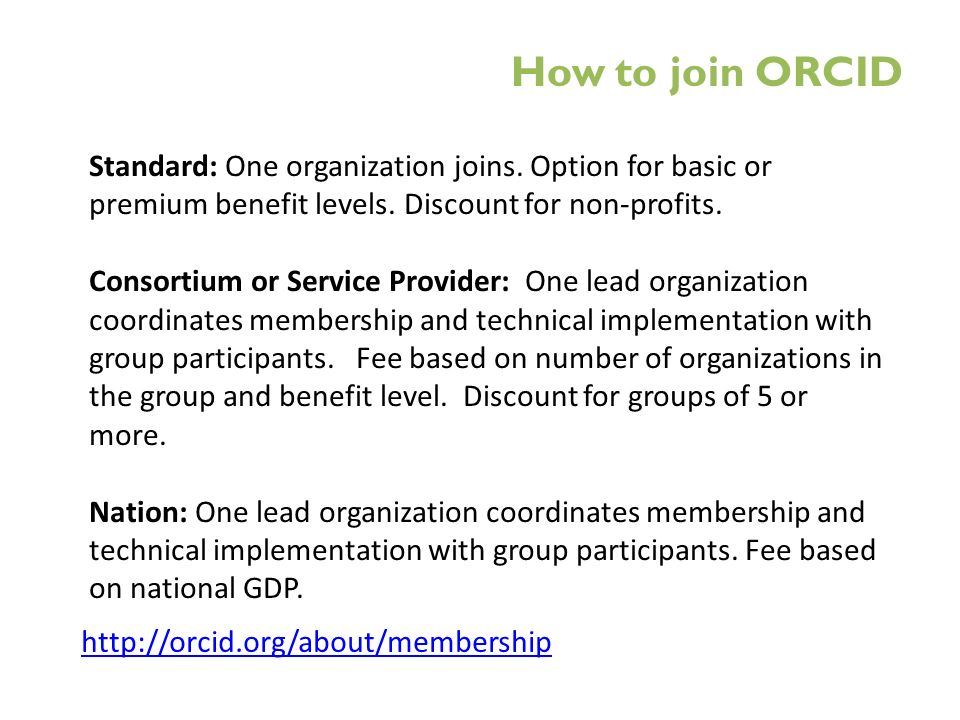 Standard: One organization joins. Option for basic or premium benefit levels.