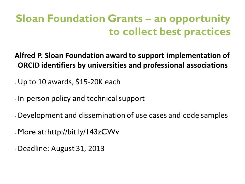 Sloan Foundation Grants – an opportunity to collect best practices Alfred P.