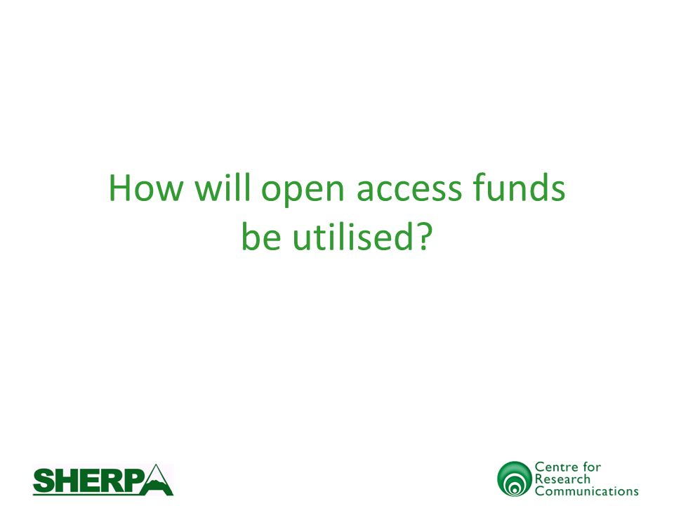 How will open access funds be utilised