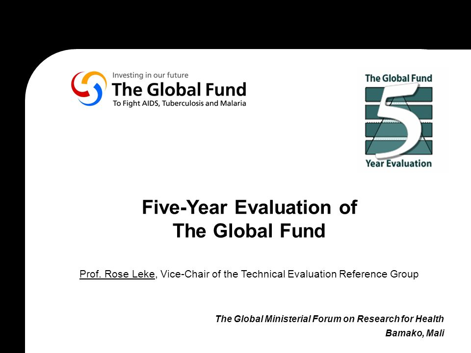 Five-Year Evaluation of The Global Fund Prof.